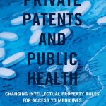 New Book Highlights IP Trade Law Flexibilities For Public Health